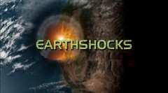 Земные Катаклизмы / EarthShocks