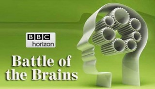 BBC horizon Битва Умов / Battle of the Brains (2014)
