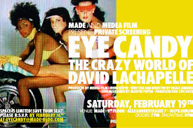 Безумный мир Дэвида ЛаШапеля / Eye Candy: The Crazy World of David LaChapelle (2006)