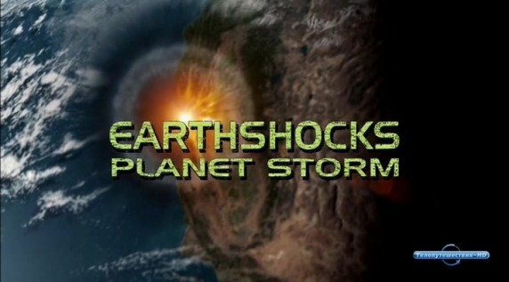 Земные Катаклизмы / EarthShocks 07. Планетарная катастрофа (2007) National Geographic