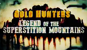 Легенда Гор Суеверия 2 серия / Gold Hunters: Legend of the Superstition Mountains