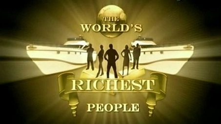 Самые богатые люди в мире 5 серия / The World's Richest People (2007)