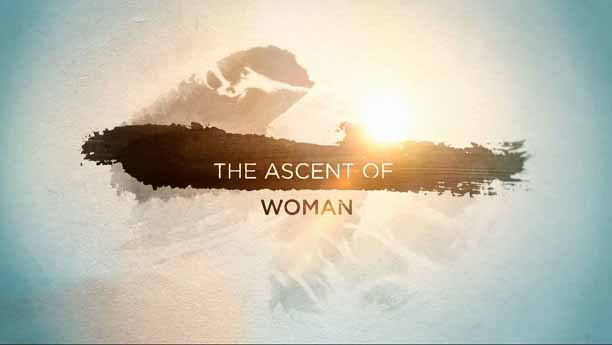 Восхождение женщины 3 серия. Власть / The Ascent of Woman (2015)