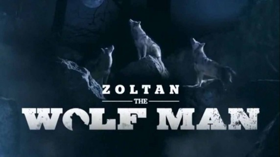 Золтан повелитель стаи 1 серия / Zoltan the Wolf Man (2015)