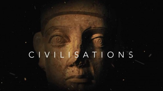 Цивилизации 1 серия / Civilisations (2018)