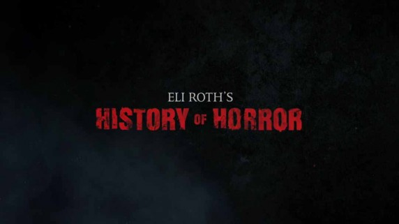 История хоррора от Элая Рота 1 серия / Eli Roth's History of Horror (2018)