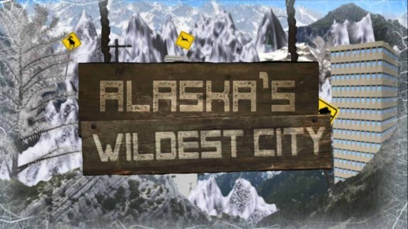 Самый дикий город Аляски 1 серия / Alaska's Wildest City (2015)
