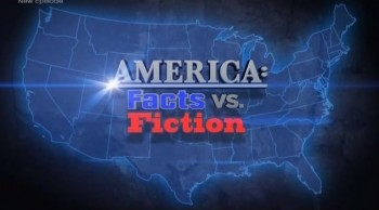 Америка: факты и домыслы / America: Facts vs. Fiction 11. Покорители небес (2010)
