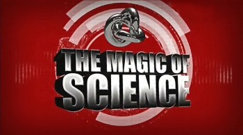 Наука магии / The Magic of Science 1 сезон 04. Вихревая пушка (2013) Discovery