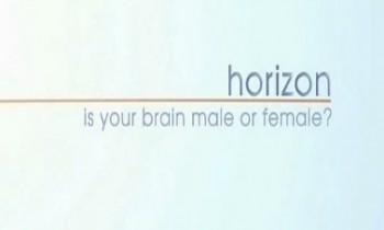 BBC horizon Какого пола твой мозг? / BBC horizon Is Your Brain Male or Female? (2014)