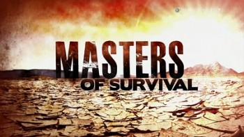 Мастера выживания 1 серия. Начальный курс выживания / Masters of Survival (2011)