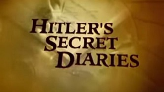 Секретные дневники Гитлера / In Search of History: Hitler's Secret Diaries (1999)