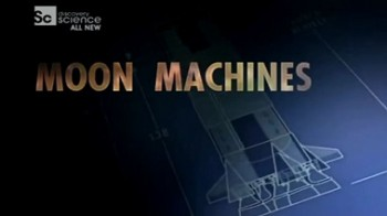 Аппараты лунных программ 1 серия. Ракета Сатурн-5 / Moon Machines (2008)