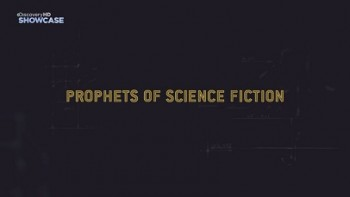 Фантасты предсказатели 8 серия. Джордж Лукас / Prophets of Science Fiction (2011)