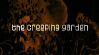 Ползучий Сад 1 серия / The Creeping Garden (2014)