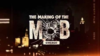 Рождение мафии: Чикаго 2 сезон 3 серия / The Making of the Mob: Chicago (2016)