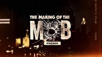 Рождение мафии: Чикаго 2 сезон 4 серия / The Making of the Mob: Chicago (2016)