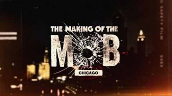 ?Рождение мафии: Чикаго 2 сезон 5 серия / The Making of the Mob: Chicago (2016)