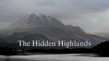 Заповедник Бен-Эй / The Hidden Highlands (2009)
