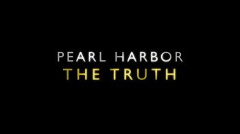 Правда о Пёрл-Харборе 1 серия / Pearl Harbor: The Truth (2016)