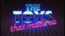 Игрушкина которых мы выросли 2 серия / The Toys That Made Us (2017)
