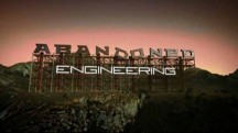 Забытая инженерия 2 сезон 1 серия / Abandoned Engineering (2018)