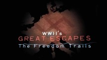 Побег от Гитлера 1 серия / Wwii's great escapes: the freedom trails (2017)