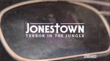 Бойня в Джонстауне 1 серия / Jonestown: Terror in the Jungle (2018)