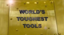 Самые крепкие инструменты 2 серия. Уничтожение / World's Toughest Tools (2010)