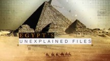 Загадки Египта 9 серия / Egypt's Unexplained Files (2018)